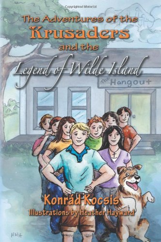 9781618971067: The Adventures of the Krusaders and the Legend of Wilde Island