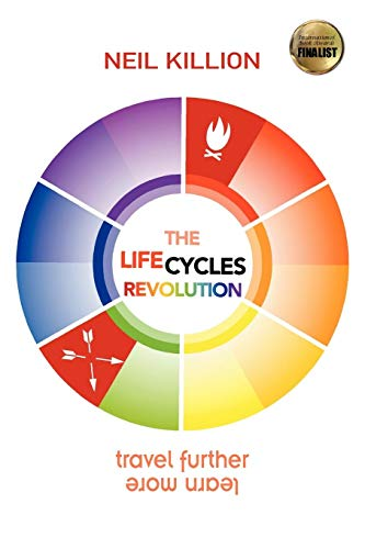 9781618971111: The Life Cycles Revolution