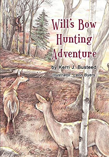 9781618972071: Will's Bow Hunting Adventure
