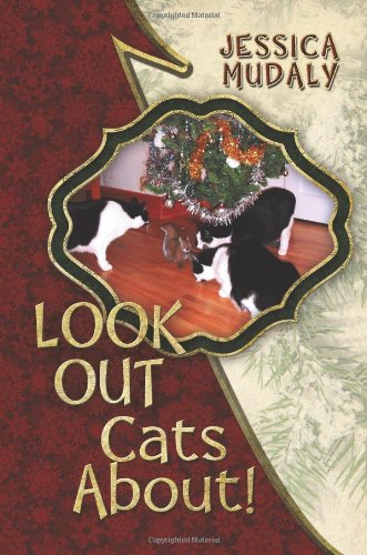 Look Out: Cats About!: Jessica Mudaly