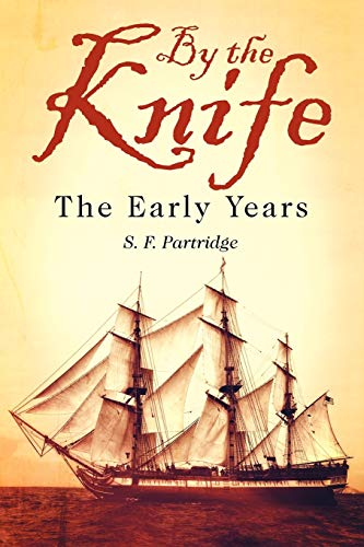 9781618973566: By the Knife: The Early Years