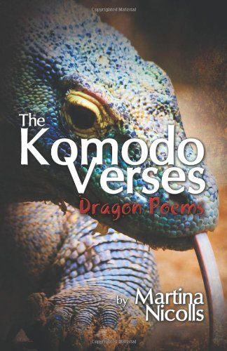 9781618976505: The Komodo Verses: Dragon Poems