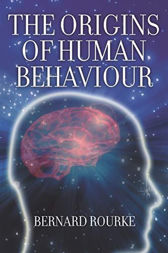 9781618976796: The Origins of Human Behaviour
