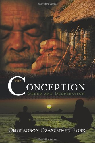 9781618979353: The Conception: Greed and Desperation