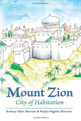 9781618979858: Mount Zion: City of Habitation