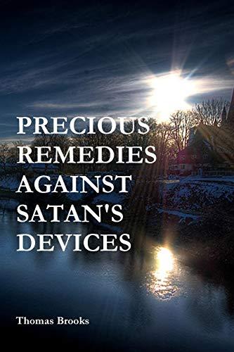 9781618980540: PRECIOUS REMEDIES AGAINST SATAN'S DEVICES