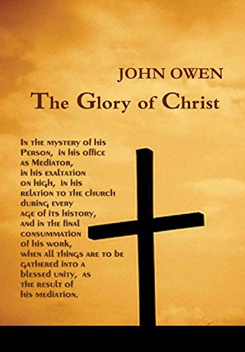 9781618980571: THE GLORY OF CHRIST