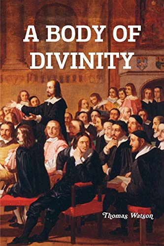 9781618980779: A Body of Divinity