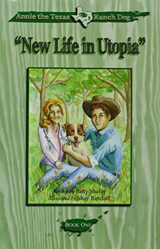 9781618990075: Annie the Texas Ranch Dog - New Life in Utopia