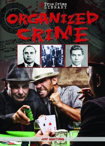 9781619000414: True Crime Library: Organized Crime