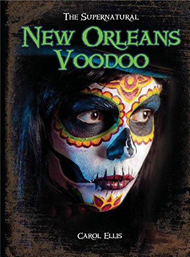9781619000681: New Orleans Voodoo (The Supernatural)