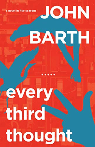 9781619020122: Every Third Thought: A Novel in Five Seasons