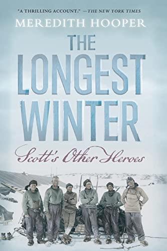 9781619020139: The Longest Winter: Scott's Other Heroes