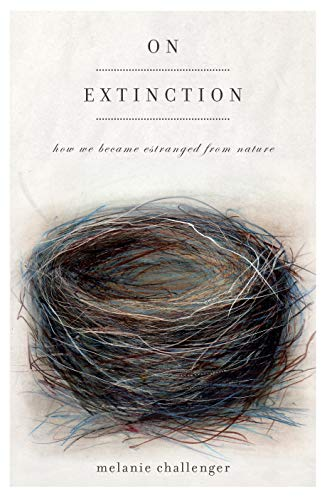 9781619020184: On Extinction: How We Became Estranged from Nature