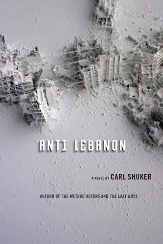 9781619021150: Anti Lebanon: A Novel