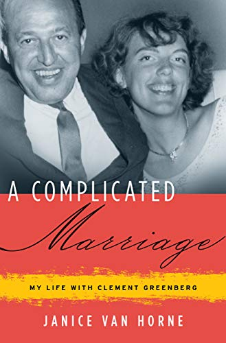 9781619021570: A Complicated Marriage: My Life with Clement Greenberg