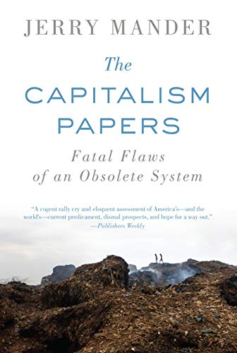 9781619021587: The Capitalism Papers: Fatal Flaws of an Obsolete System