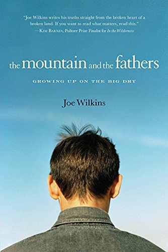 9781619021617: The Mountain and the Fathers: Growing Up in the Big Dry