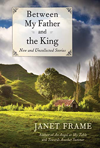9781619021693: Between My Father and the King: New and Uncollected Stories