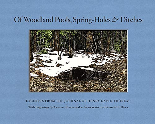 9781619021730: Of Woodland Pools, Spring-Holes and Ditches: Excerpts from the Journal of Henry David Thoreau
