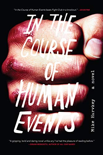 In the Course of Human Events (Signed First Edition): Michael Harvkey