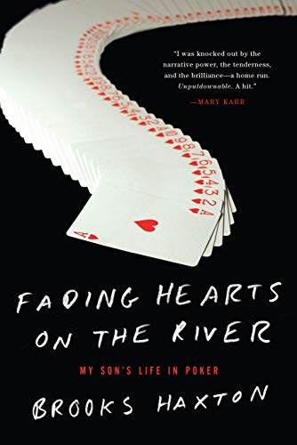 9781619023253: Fading Hearts on the River: A Life in High-Stakes Poker