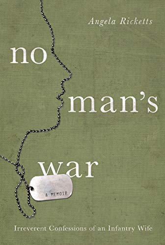 9781619023260: No Man's War: Irreverent Confessions of an Infantry Wife