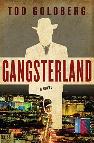 Gangsterland: A Novel: Goldberg, Tod