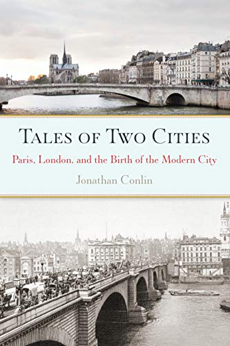 9781619024403: Tales of Two Cities: Paris, London and the Birth of the Modern City