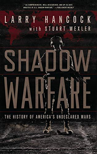 9781619024731: Shadow Warfare: The History of America's Undeclared Wars