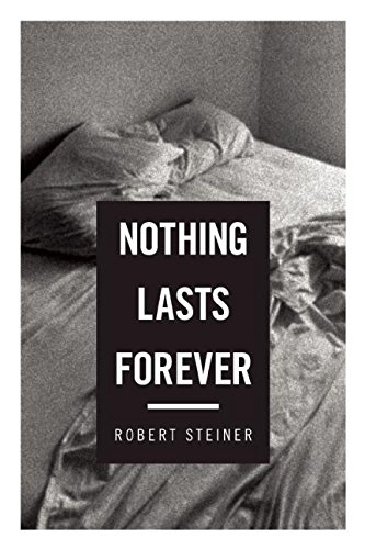 9781619024786: Nothing Lasts Forever: Three Novellas