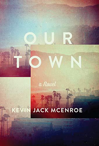 9781619025288: Our Town: A Novel