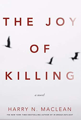 9781619025363: The Joy of Killing: A Novel