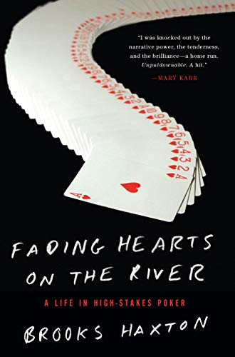 9781619025448: Fading Hearts on the River: A Life in High-Stakes Poker