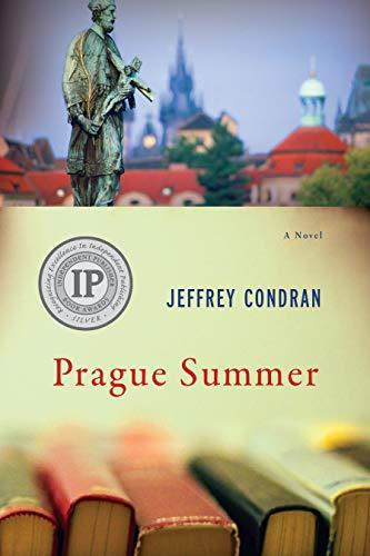 Prague Summer: A Novel: Condran, Jeffrey