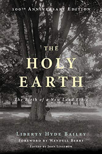 9781619025875: The Holy Earth: The Birth of a New Land Ethic
