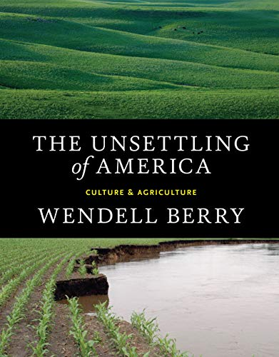 9781619025998: The Unsettling of America: Culture & Agriculture