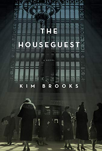 The Houseguest (Hardcover): Kim Brooks