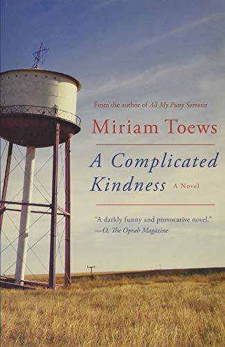 9781619026223: A Complicated Kindness: A Novel