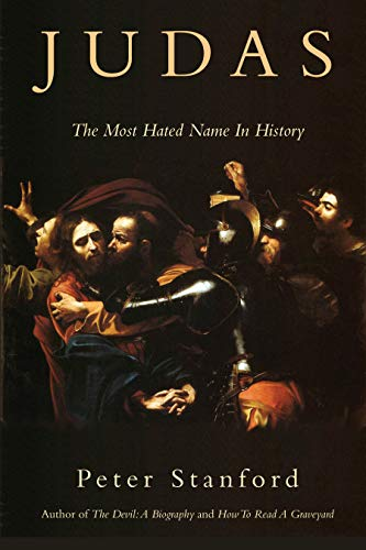 9781619027091: Judas: The Most Hated Name in History