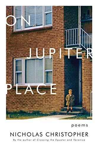On Jupiter Place: New Poems: Nicholas Christopher