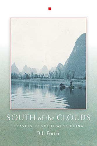 9781619027190: South of the Clouds: Travels in Southwest China
