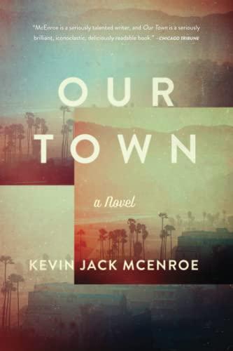 9781619027398: Our Town: A Novel