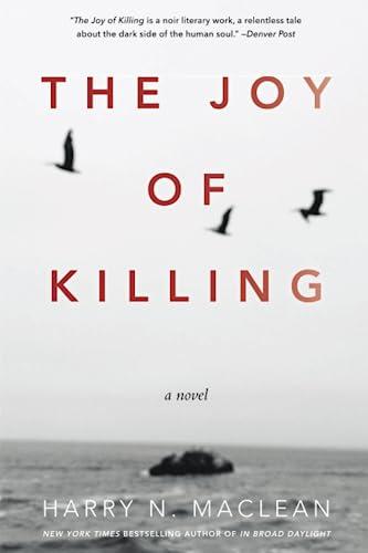 9781619027428: The Joy of Killing: A Novel
