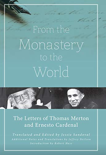 9781619029019: From the Monastery to the World: The Letters of Thomas Merton and Ernesto Cardenal
