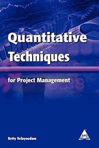 9781619030114: Quantitative Techniques for Project Management