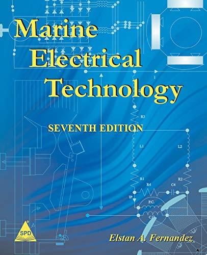 Marine Electrical Technology, 7th Edition: Fernandez, Elstan A.