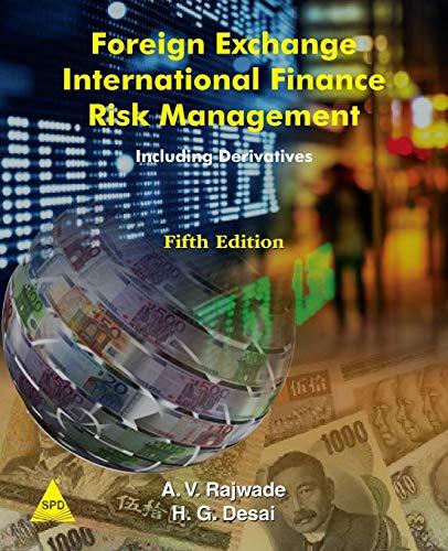 Foreign Exchange International Finance Risk Management, 5th: A V Rajwade