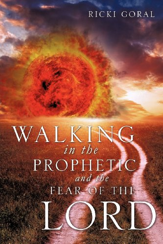 9781619042315: WALKING IN THE PROPHETIC AND THE FEAR OF THE LORD