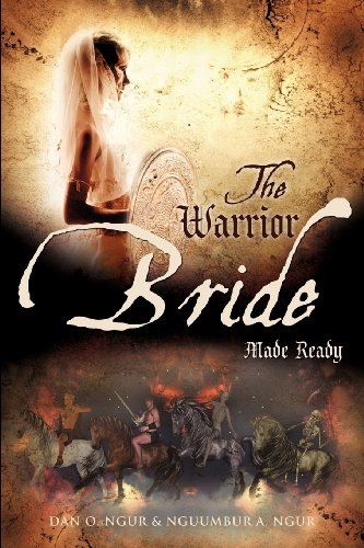 9781619043169: The Warrior Bride Made Ready